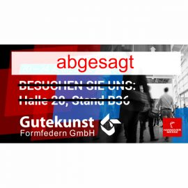 Abgesagt! Gutekunst Formfedern auf der Hannover Messe 2020