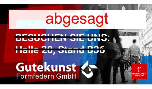 Hannover Messe 2020 abgesagt - Gutekunst Formfedern
